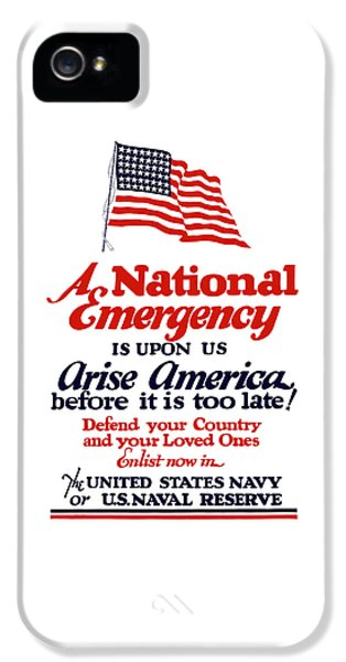 Arise America Before It Is Too Late - Join The Navy IPhone 5 Case by War Is Hell Store