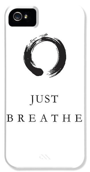 Breathe iPhone 5 Case - Just Breathe by Studio Grafiikka
