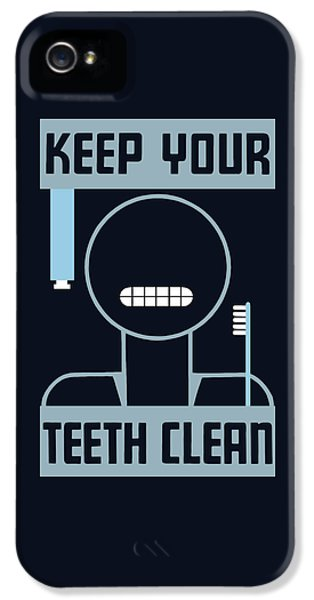 Keep Your Teeth Clean - Wpa IPhone 5 Case by War Is Hell Store