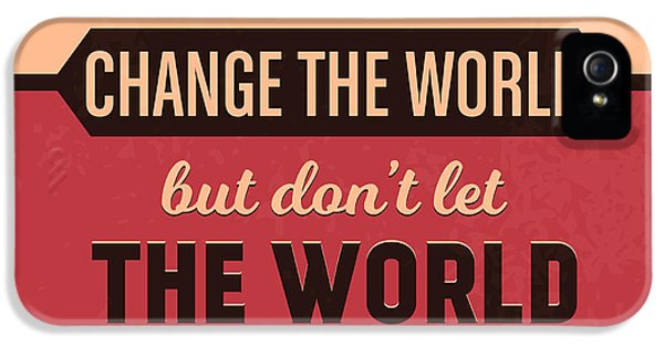 Let Your Smile Change The World IPhone 5 Case