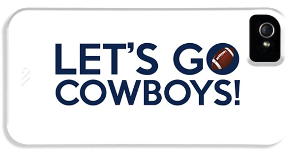 Let's Go Cowboys IPhone 5 Case