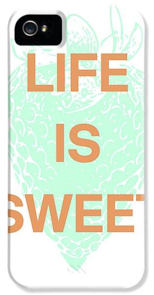 Life Is Sweet- Art By Linda Woods IPhone 5 Case by Linda Woods