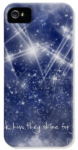 Look How They Shine For You IPhone 5 Case