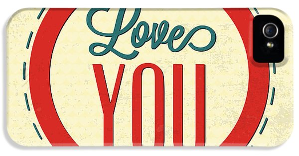 Love You Forever IPhone 5 Case