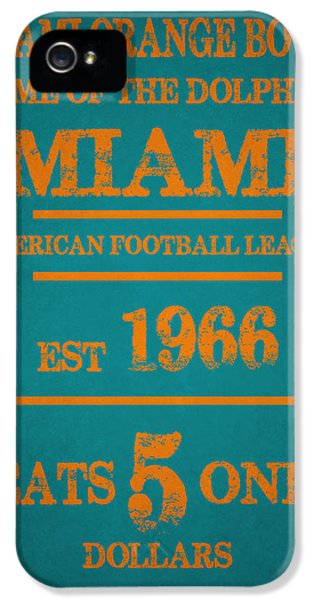 Miami Dolphins Sign IPhone 5 / 5s Case by Joe Hamilton