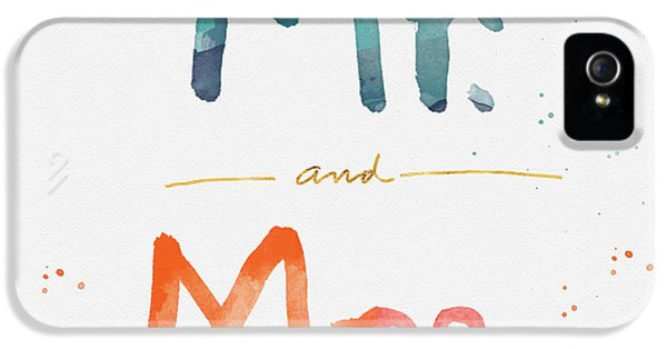 Mr And Mrs IPhone 5 Case by Linda Woods