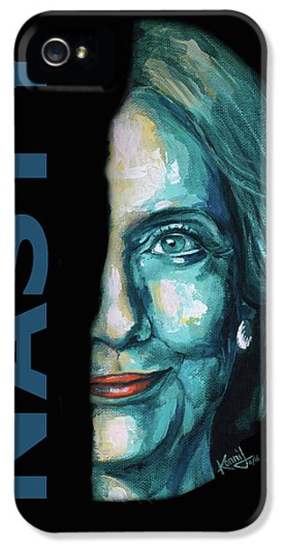 Nasty - Hillary Clinton IPhone 5 Case by Konni Jensen