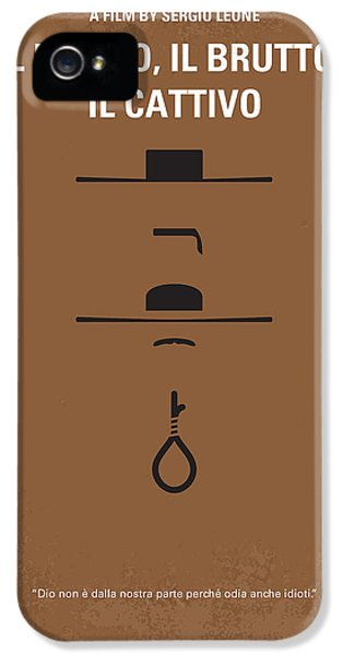 No042 My Il Buono Il Brutto Il Cattivo Minimal Movie Poster IPhone 5 Case by Chungkong Art