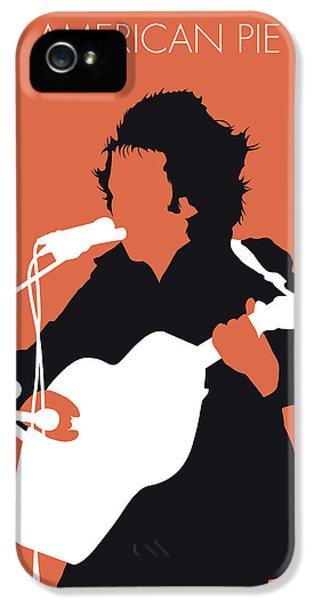 Folk Art iPhone 5 Case - No143 My Don Mclean Minimal Music Poster by Chungkong Art