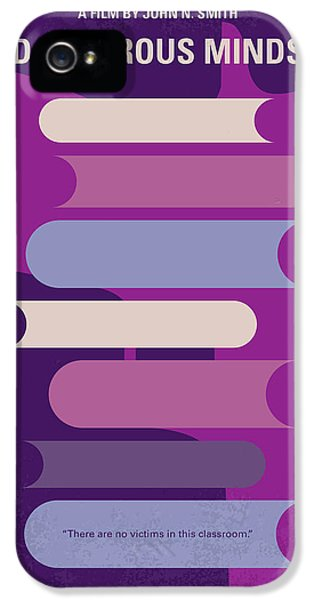 No655 My Dangerous Minds Minimal Movie Poster IPhone 5 Case by Chungkong Art