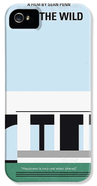 No677 My Into The Wild Minimal Movie Poster IPhone 5 Case by Chungkong Art