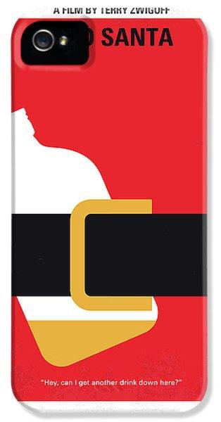 No702 My Bad Santa Minimal Movie Poster IPhone 5 Case by Chungkong Art