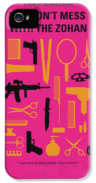No743 My You Dont Mess With The Zohan Minimal Movie Poster IPhone 5 Case