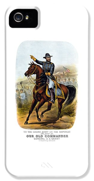 Our Old Commander - General Grant IPhone 5 Case by War Is Hell Store