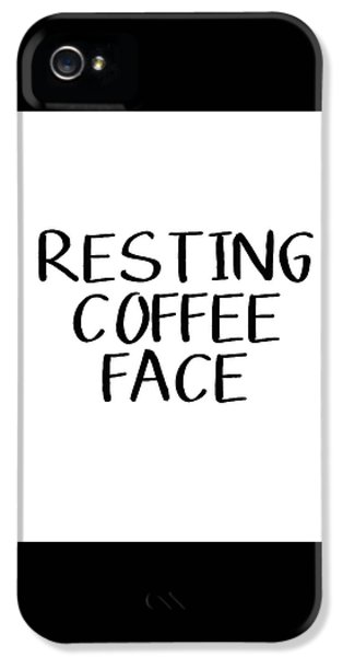 Resting Coffee Face-art By Linda Woods IPhone 5 Case by Linda Woods