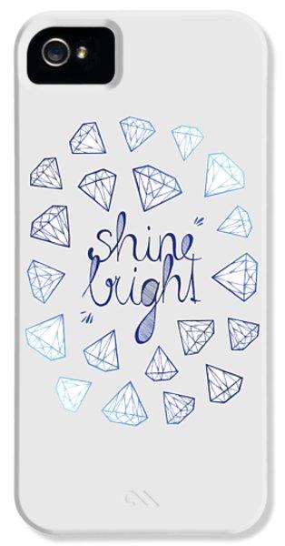 Shine Bright IPhone 5 Case by Barlena