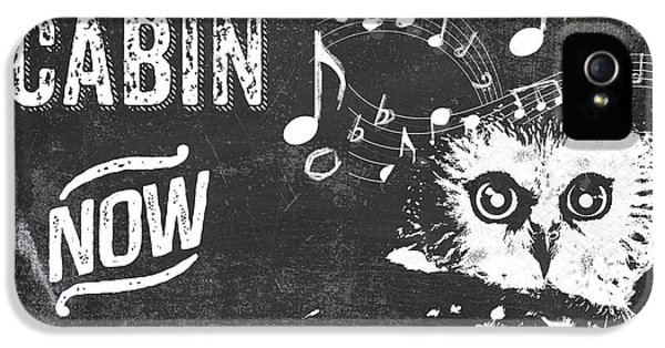Singing Owl Cabin Rustic Sign IPhone 5 / 5s Case by Mindy Sommers