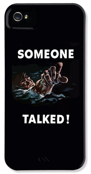 Someone Talked -- Ww2 Propaganda IPhone 5 Case by War Is Hell Store