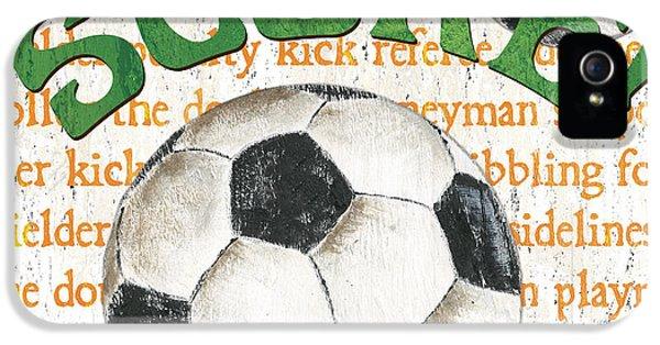 Sports Fan Soccer IPhone 5 / 5s Case by Debbie DeWitt