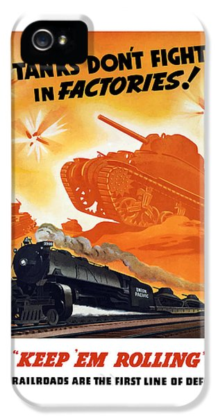 Tanks Don't Fight In Factories IPhone 5 Case by War Is Hell Store