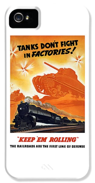 Train iPhone 5 Case - Tanks Don't Fight In Factories by War Is Hell Store