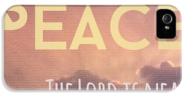 Design iPhone 5 Case - The Lord Is Near.  Do Not Be Anxious by LIFT Women's Ministry designs --by Julie Hurttgam
