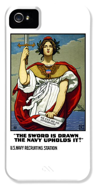 First Lady iPhone 5 Cases - The Sword Is Drawn - The Navy Upholds It iPhone 5 Case by War Is Hell Store