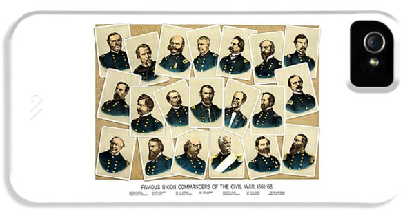Union Commanders Of The Civil War IPhone 5 Case by War Is Hell Store