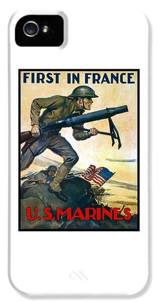 Us Marines - First In France IPhone 5 Case by War Is Hell Store