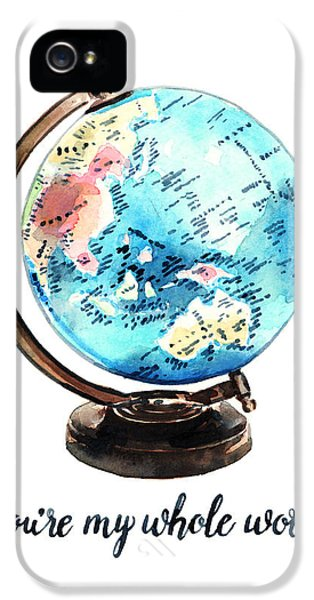 Vintage Globe Love You're My Whole World IPhone 5 / 5s Case by Laura Row