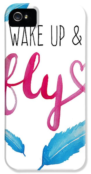 Wake Up And Fly Watercolor IPhone 5 Case by Michelle Eshleman