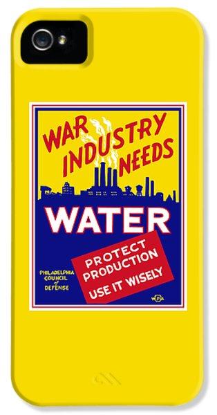 War Industry Needs Water - Wpa IPhone 5 Case