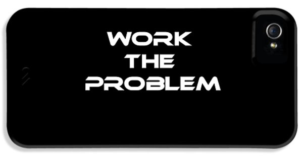 Work The Problem The Martian Tee IPhone 5 Case by Edward Fielding