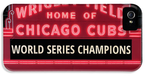 Wrigley Field Marquee Cubs World Series Champs 2016 Front IPhone 5 Case by Steve Gadomski
