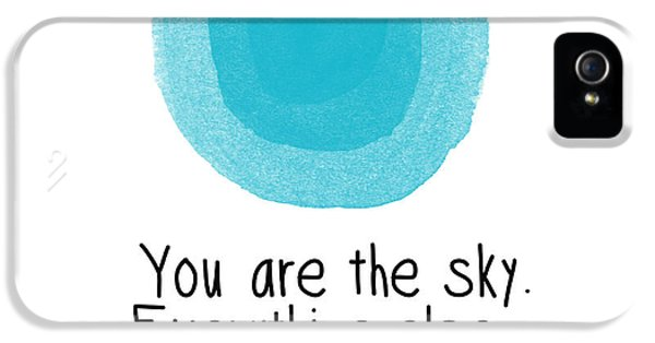 You Are The Sky IPhone 5 Case by Linda Woods