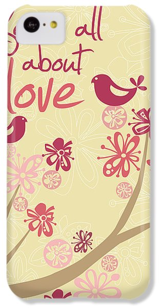 Valentines Day iPhone 5c Case - Life Is All About Love by Valentina Ramos