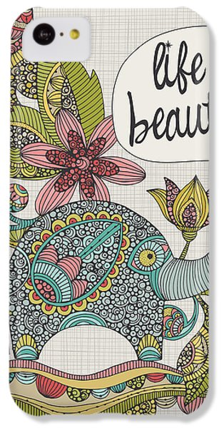 Life Is Beautiful IPhone 5c Case by Valentina