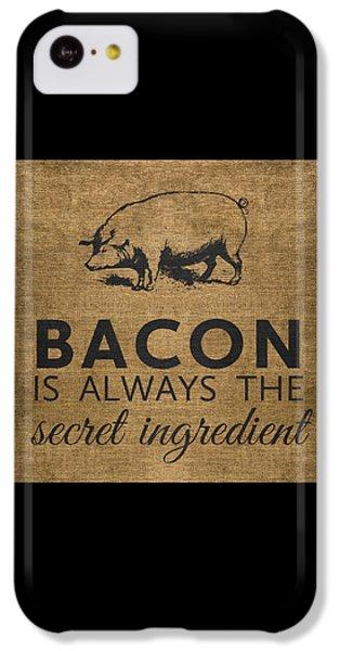 Rural Scenes iPhone 5c Case - Bacon Is Always The Secret Ingredient by Nancy Ingersoll