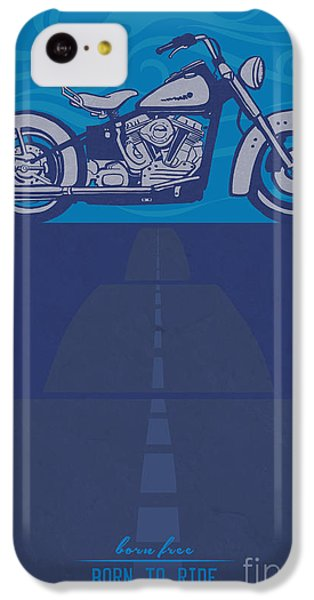 Motorcycle iPhone 5c Case - Born Free Born To Ride by Sassan Filsoof
