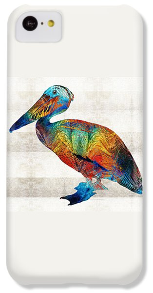 Pelican iPhone 5c Case - Colorful Pelican Art By Sharon Cummings by Sharon Cummings