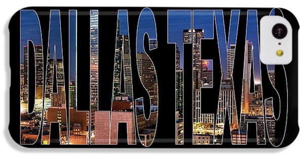 Dallas Texas Skyline IPhone 5c Case by Marvin Blaine