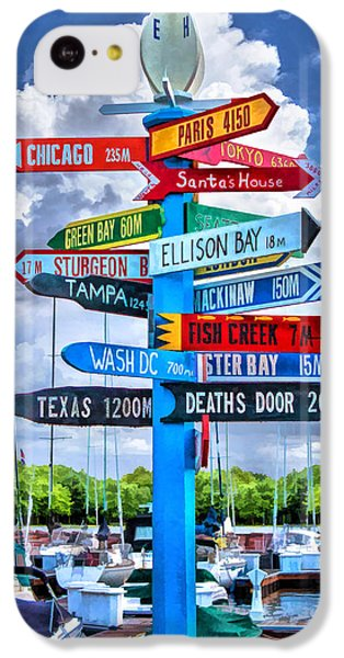Door County Directional Sign In Egg Harbor IPhone 5c Case by Christopher Arndt