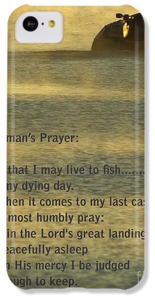 Fisherman's Prayer IPhone 5c Case by Robert Frederick