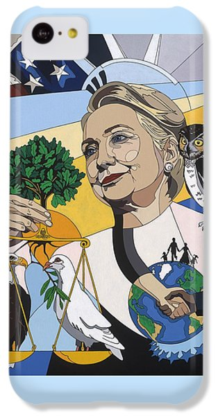 In Honor Of Hillary Clinton IPhone 5c Case by Konni Jensen