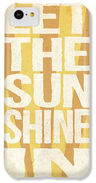 Let The Sunshine In IPhone 5c Case by Pati Photography