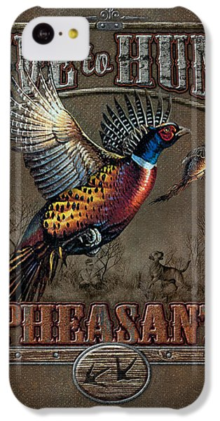 Pheasant iPhone 5c Case - Live To Hunt Pheasants by JQ Licensing