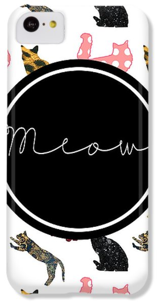 Cat iPhone 5c Case - Meow by Pati Photography