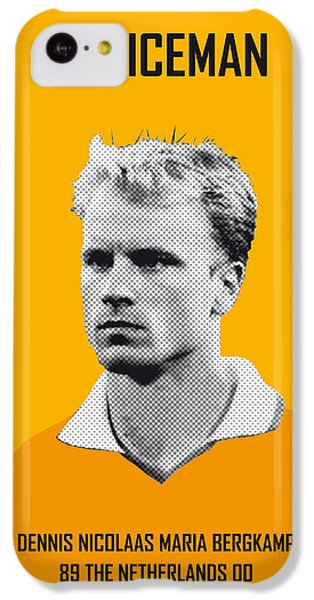 My Bergkamp Soccer Legend Poster IPhone 5c Case by Chungkong Art