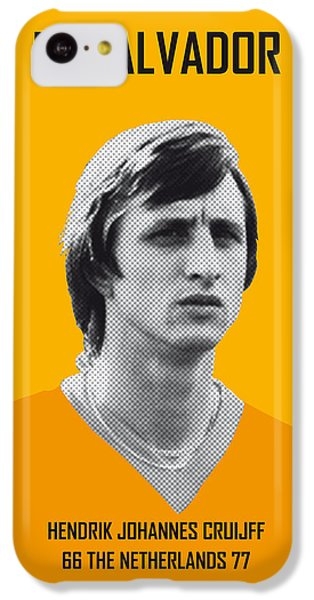 My Cruijff Soccer Legend Poster IPhone 5c Case
