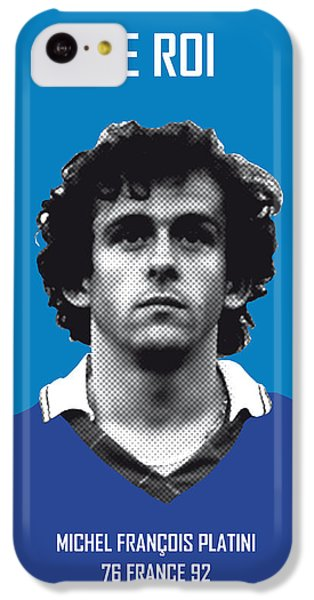 My Platini Soccer Legend Poster IPhone 5c Case by Chungkong Art